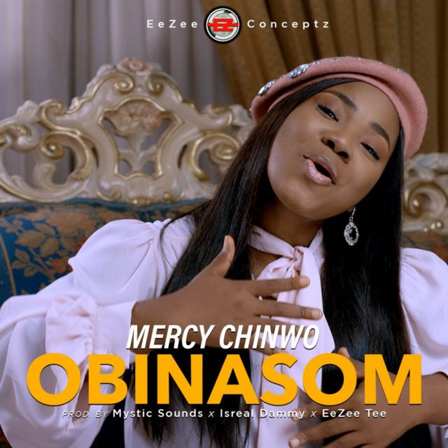 "Mercy Chinwo releases New song titled ""Obinasom"""